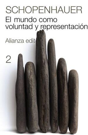 EL MUNDO COMO VOLUNTAD Y REPRESENTACIÓN, 2