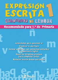 EXPRESIÓN ESCRITA 1 CUADERNOS LENGUA PRIMARIA