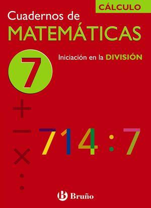 7 INICIACIÓN EN LA DIVISIÓN