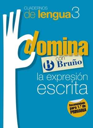 CUADERNOS DOMINA LENGUA 3 EXPRESIÓN ESCRITA 1