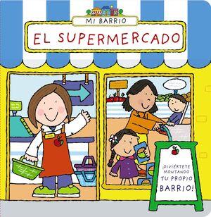 MI BARRIO. EL SUPERMERCADO