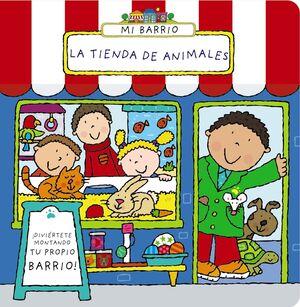 MI BARRIO. LA TIENDA DE ANIMALES