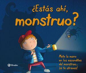 ESTAS AHI, MONSTRUO?