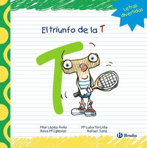 EL TRIUNFO DE LA T