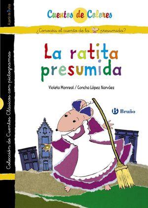 LA RATITA PRESUMIDA / LOS NOVIOS DE LA RATITA PRESUMIDA