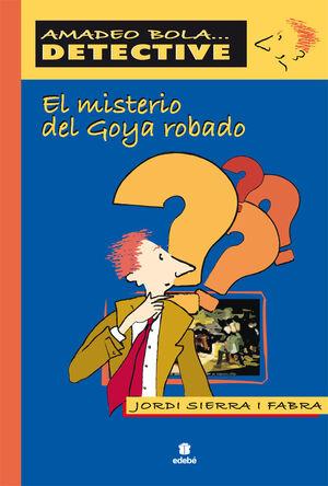 EL MISTERIO DEL GOYA ROBADO