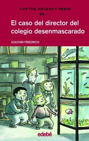 EL CASO DEL DIRECTOR DEL COLEGIO DESENMASCARADO