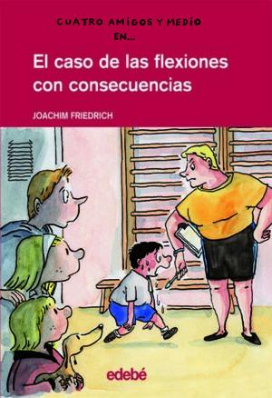 EL CASO DE LAS FLEXIONES CON CONSECUENCIAS