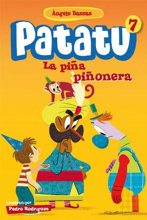 PATATU 7. LA PIÑA PIÑONERA