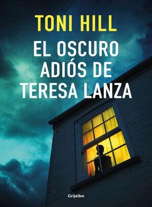 EL OSCURO ADIÓS DE TERESA LANZA