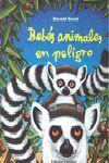 BEBÉS ANIMALES EN PELIGRO