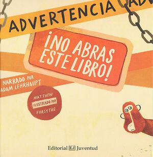 ADVERTENCIA: NO ABRAS ESTE LIBRO!