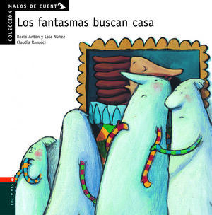 LOS FANTASMAS BUSCAN CASA