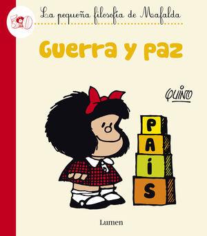 GUERRA Y PAZ (PEQUEÑA FILOSOFIA DE MAFAL