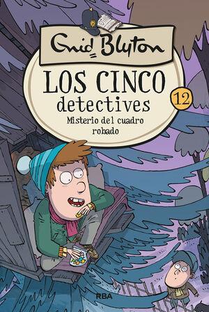 LOS CINCO DETECTIVES 12: MISTERIO DEL CUADRO ROBADO
