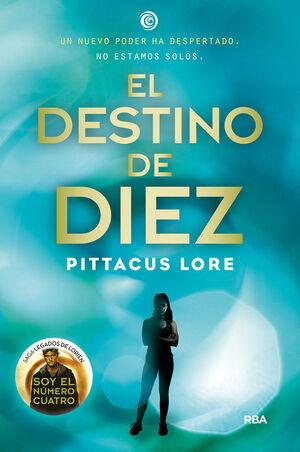 DESTINO DE DIEZ, EL  (LEGADOS LORIEN 6)