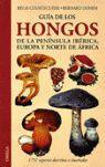 GUIA DE LOS HONGOS DE LA PENINSULA IBERÍCA, EUROPA Y NORTE DE ÁFRICA