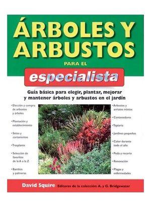 ARBOLES Y ARBUSTOS PARA EL ESPECIALISTA