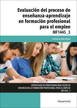 EVALUACIÓN DEL PROCESO DE ENSEÑANZA-APRENDIZAJE EN FORMACIÓN PROFESIONAL PARA EL