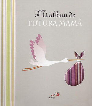 MI ÁLBUM DE FUTURA MAMÁ