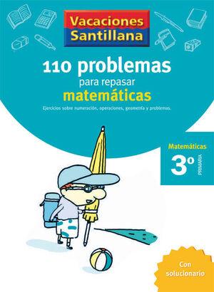 VACACIONES SANTILLANA 3 PRIMARIA 110 PROBLEMAS PARA REPASAR MATEMATICAS