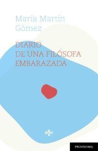 DIARIO DE UNA FILÓSOFA EMBARAZADA