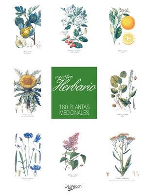 VUESTRO HERBARIO 160 PLANTAS MEDICINALES