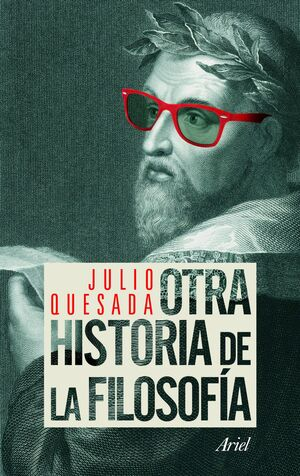 OTRA HISTORIA DE LA FILOSOFIA.     ARIEL
