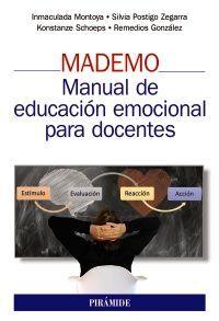 MADEMO. MANUAL DE EDUCACIÓN EMOCIONAL PARA DOCENTES