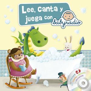 LEE, CANTA Y JUEGA CON BABYRADIO