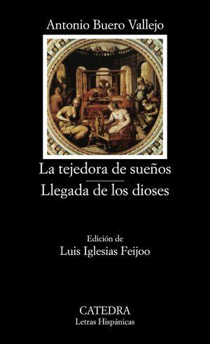 LA TEJEDORA DE SUEÑOS; LLEGADA DE LOS DIOSES