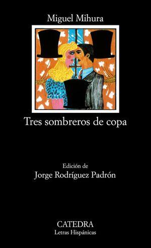 TRES SOMBREROS DE COPA