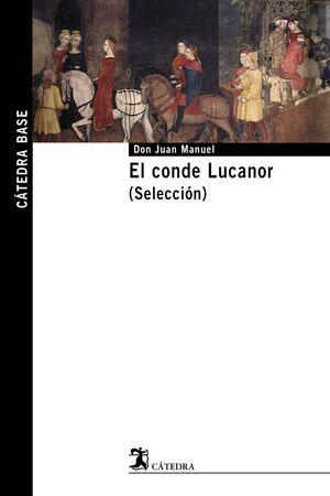 EL CONDE LUCANOR. (SELECCIÓN)