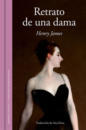 RETRATO DE UNA DAMA (GRANDES CLASICOS)