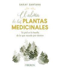 EL ALMA DE LAS PLANTAS MEDICINALES