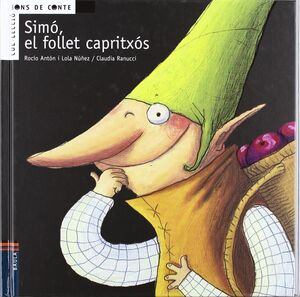 SIMÓ, EL FOLLET CAPRITXÓS