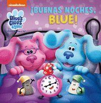 IBUENAS NOCHES, BLUE!