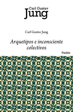 ARQUETIPOS E INCONSCIENTE COLECTIVO