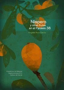 NISPEROS Y OTRAS FRUTAS EN EL PARALELO 3