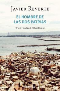 EL HOMBRE DE LAS DOS PATRIAS