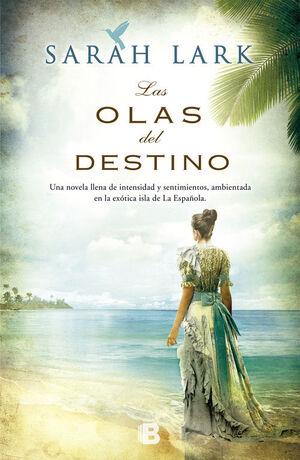 OLAS DEL DESTINO/LANDSCAPE NOVELS