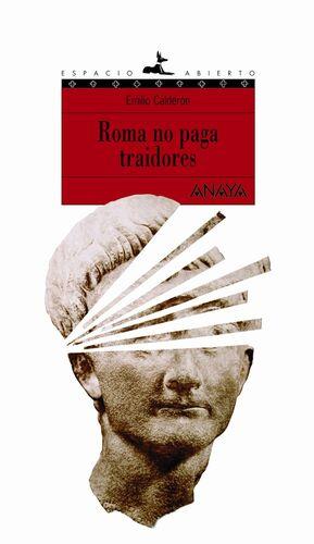 ROMA NO PAGA TRAIDORES