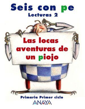 LECTURAS 2: LAS LOCAS AVENTURAS DE UN PIOJO