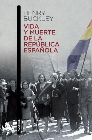 VIDA Y MUERTE DE LA REPUBLICA ESPAÑOLA 632