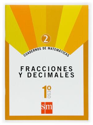 CUADERNO 2 DE MATEMÁTICAS. 1 ESO. FRACCIONES Y DECIMALES