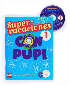 SUPERVACACIONES CON PUPI. 1 PRIMARIA