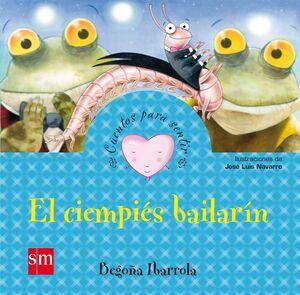 EL CIEMPIES BAILARÍN (LA GRATITUD)