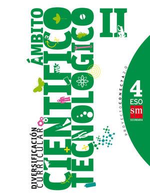 DIVERSIFICACIÓN CURRICULAR, ÁMBITO CIENTÍFICO TECNOLÓGICO II. 4 ESO. CONECTA 2.0