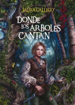 DONDE LOS ARBOLES CANTAN (CARTONE)