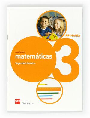 CUADERNO DE MATEMÁTICAS. 3 PRIMARIA, 2 TRIMESTRE. CONECTA 2.0